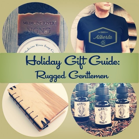 Holiday Gift Guide: Rugged Gentlemen ~ Bubblegum Sass