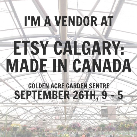 Etsy Calgary: Made In Canada Pop-Up Market 2015