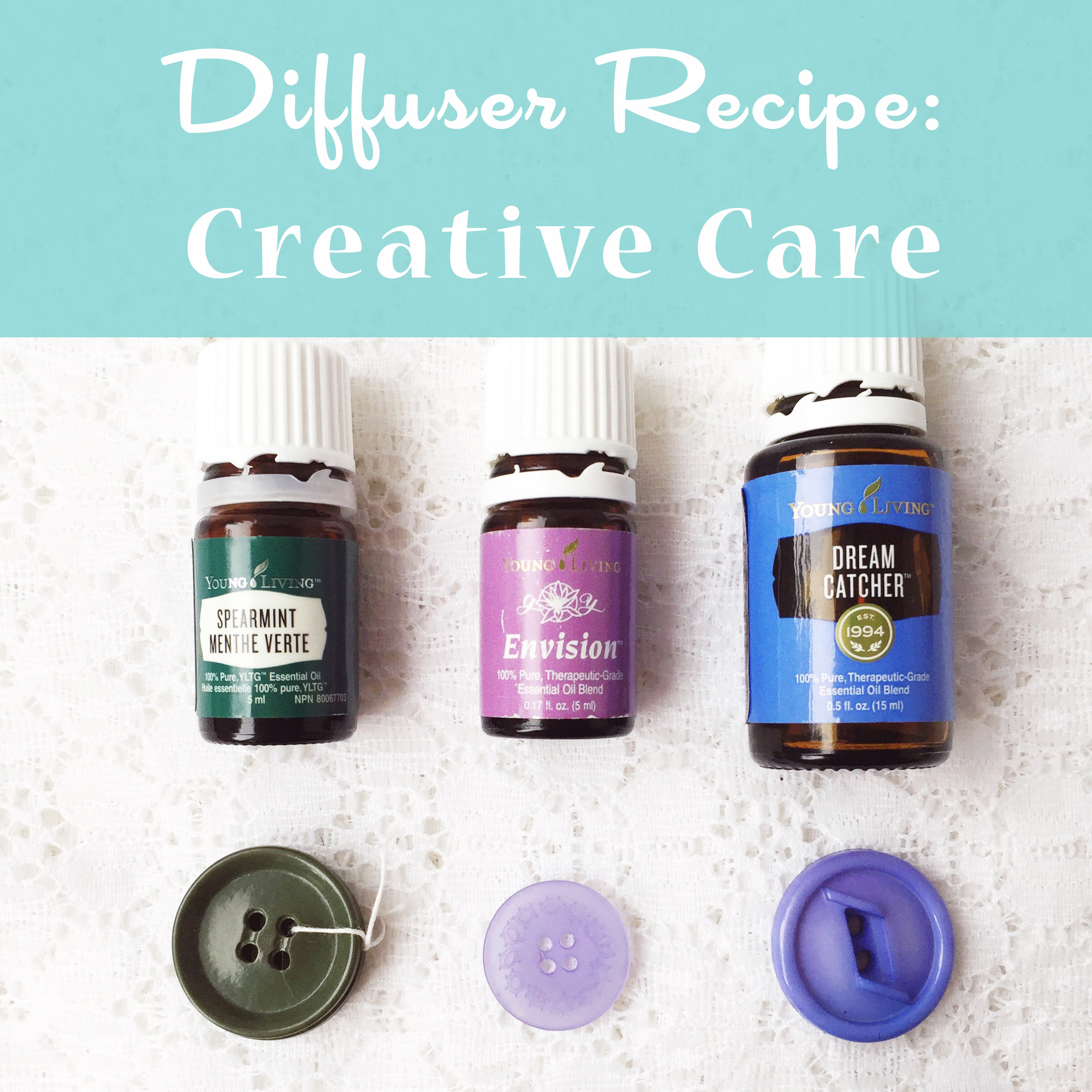 Living with Essential Oils: Creative Care ~ Diffuser recipe by Bubblegum Sass ~ Focused, Thoughtful, Creative ~ Everything you need to stay creative