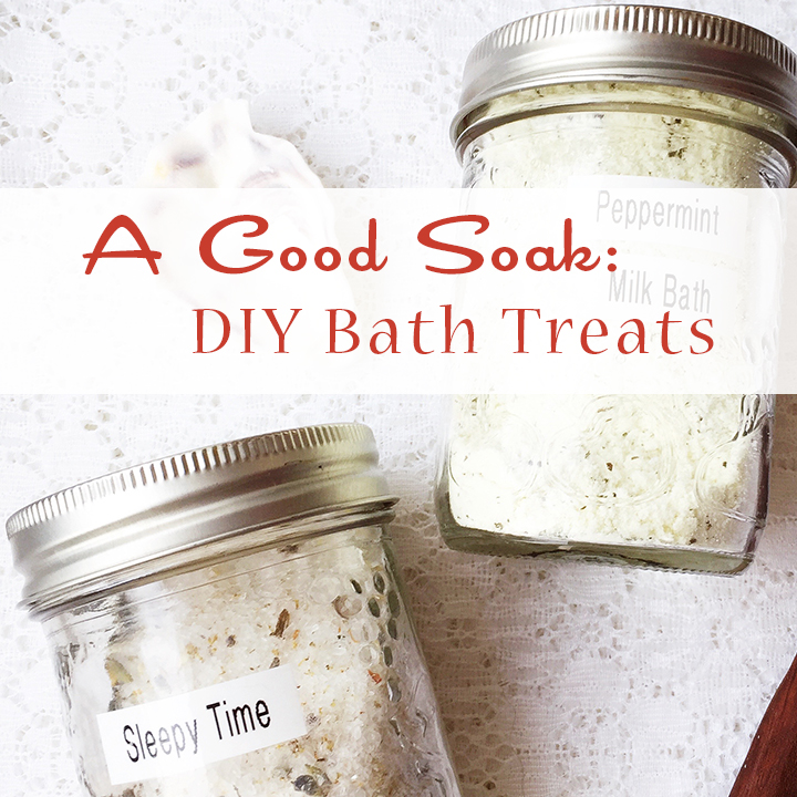 Living With Essential Oils: A Good Soak ~ DIY Bath Salts and Milk Bath ~ Gift Giving Tutorial