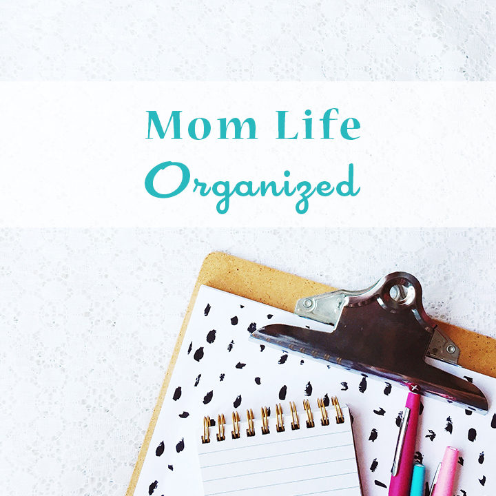 Mom Life Organized - Helpful Apps, Calendars, and Planners for Busy Moms