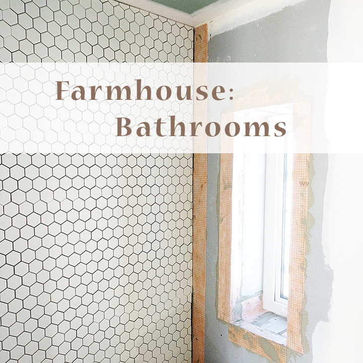 Farm Days: Farmhouse Interior Inspiration - Farmhouse Style Bathrooms
